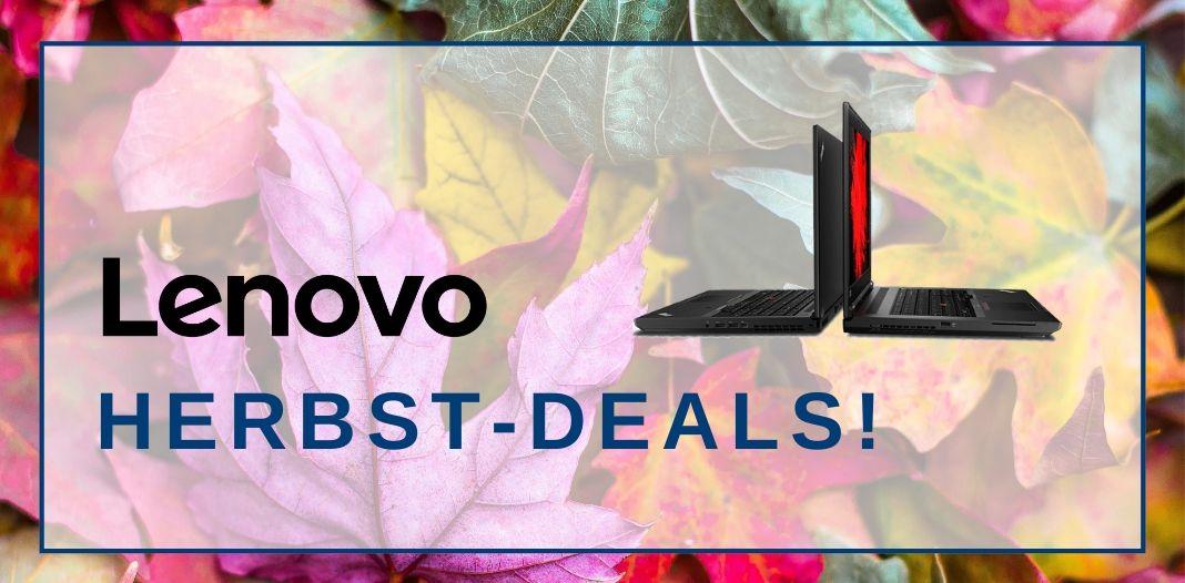 Unsere Lenovo Herbst-Deals: Innovation zu Bestpreisen!