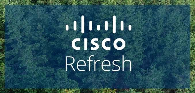 Cisco Refresh