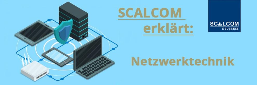 SCALCOM erklärt: Netzwerktechnik
