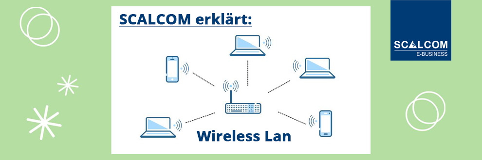 SCALCOM erklärt: Wireless Lan